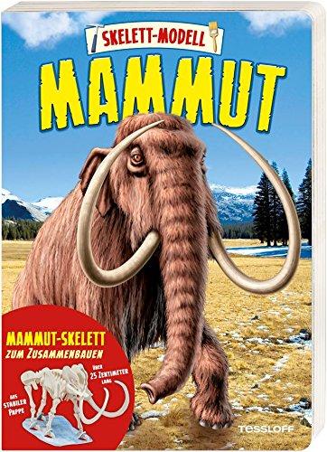 Skelett-Modell Mammut: Erlebnisbuch mit über 25 Zentimeter langem Modell zum Zusammenbauen!