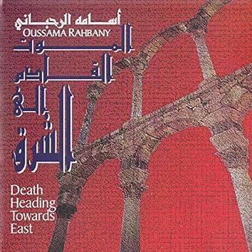 Death Heading Towards East