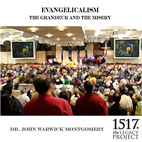 Evangelicalism and The Grandeur and The Misery audiobook cover art