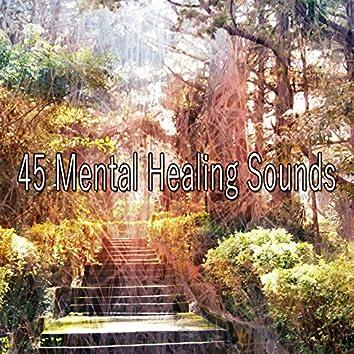 45 Mental Healing Sounds