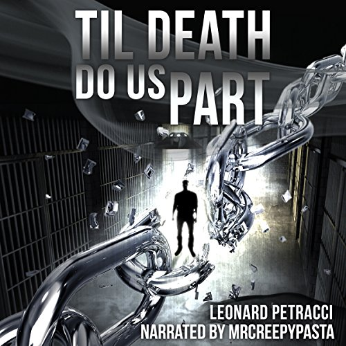 Til Death Do Us Part Audiobook By Leonard Petracci cover art