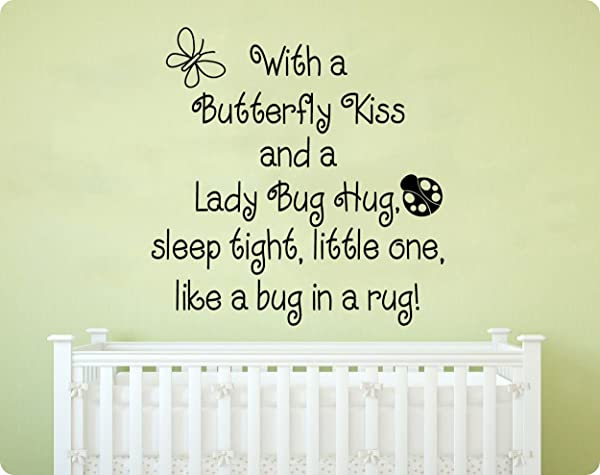 24 With A Butterfly Kiss And Ladybug Hug Sleep Tight Little One Like A Bug In A Rug Nursery Rhyme Saying Baby Children Kids Wall Decal Sticker Art Mural Home D Cor