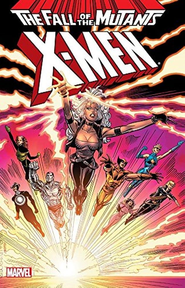 先行する気になる廊下X-Men: Fall of the Mutants Vol. 1 (English Edition)