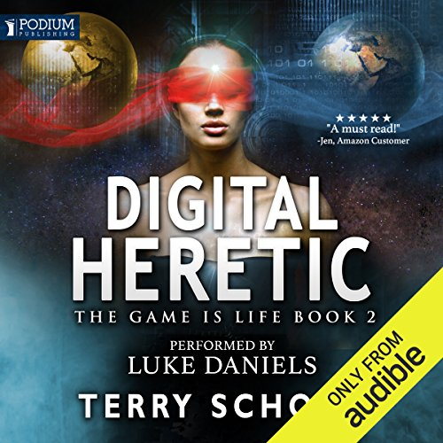 Book cover of  Digital Heretic: The Game Is Life, Book 2