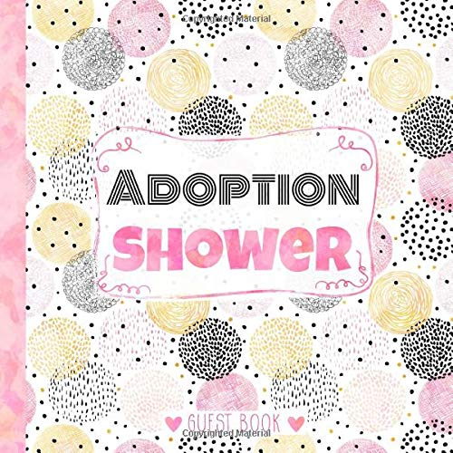 Adoption Shower Guest Book: Elegant Guest Book and Gift Log for Adoption...