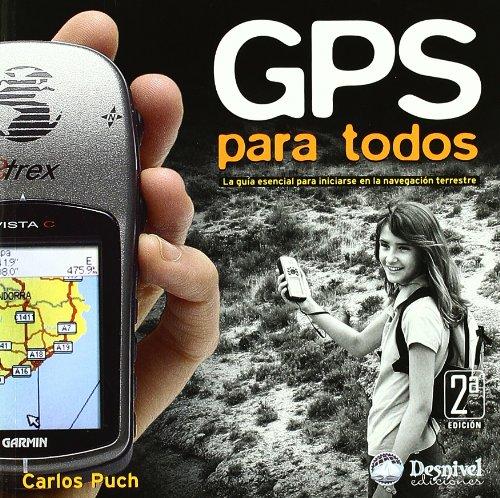 Gps para todos (2ª ed.) (Manuales Desnivel)