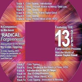 13-Steps to Radical Forgiveness cover art