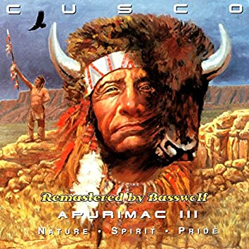 Apurimac III (Nature-Spirit-Pride) (Remastered by Basswolf)