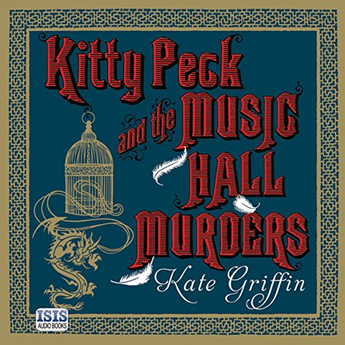 Kitty Peck and the Music Hall Murders                   By:                                                                                                                                 Kate Griffin                               Narrated by:                                                                                                                                 Nicole Davis                      Length: 10 hrs and 30 mins     18 ratings     Overall 4.1