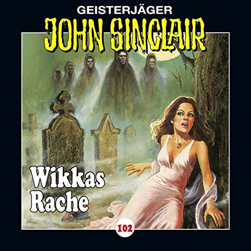 Wikkas Rache (John Sinclair 102) audiobook cover art