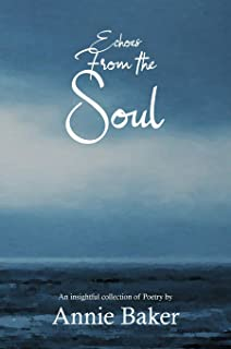 Echoes from the Soul: An insightful collection of Poetry