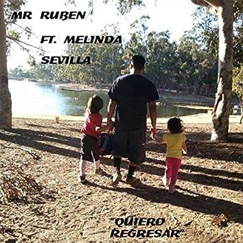 Quiero Regresar (feat. Melinda Sevilla)