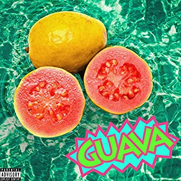 Guava (feat. C-Well)
