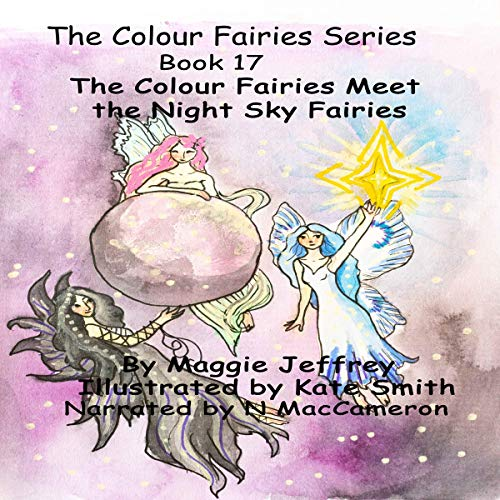 The Colour Fairies Meet the Night Sky Fairies cover art