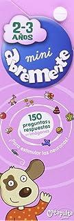 Mini Abremente para Niños de 2-3 Años (INFANTIL)