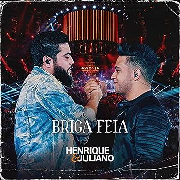 Briga Feia (Ao Vivo)