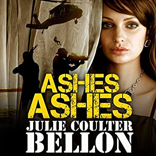 Ashes Ashes     Hostage Negotiation Team #2              By:                                                                                                                                 Julie Coulter Bellon                               Narrated by:                                                                                                                                 Simon Pringle-Wallace                      Length: 5 hrs and 52 mins     7 ratings     Overall 4.1