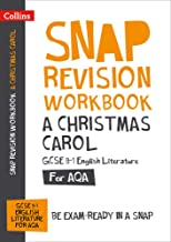Collins GCSE 9-1 Snap Revision – A Christmas Carol Workbook: New GCSE Grade 9-1 English Literature AQA: GCSE Grade 9-1