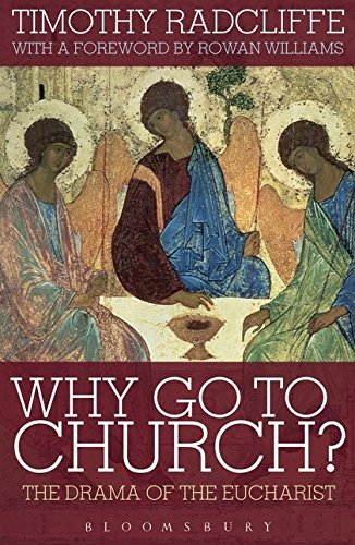 Why Go to Church?: The Drama of the Eucharist PDF Books
