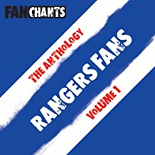 Rangers FC Fans Anthology I (Real RFC Football Songs) [Explicit]