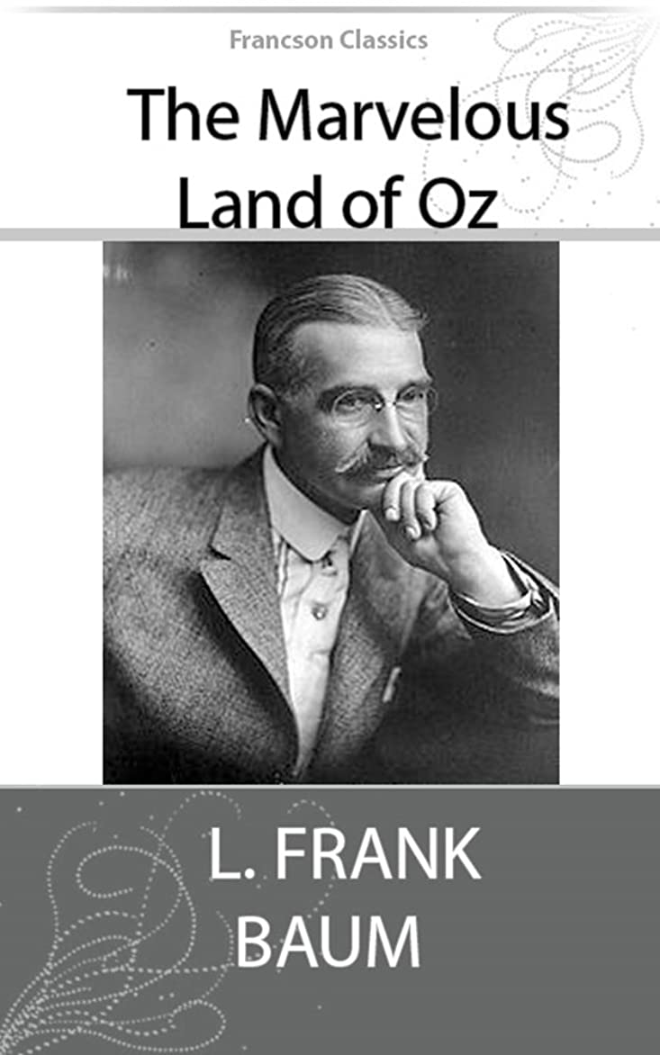 入り口構成減少The Marvelous Land of Oz (Illustrated) (English Edition)
