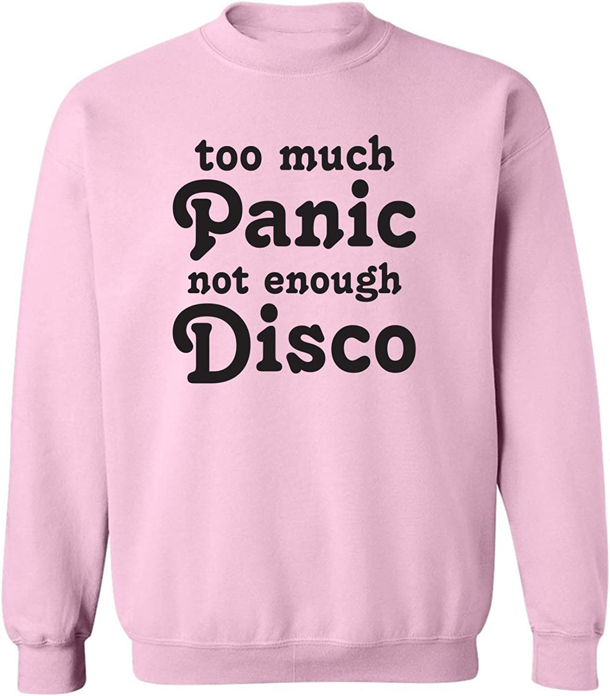 Too Much Panic Not Enough Disco Crewneck Sweatshirt
