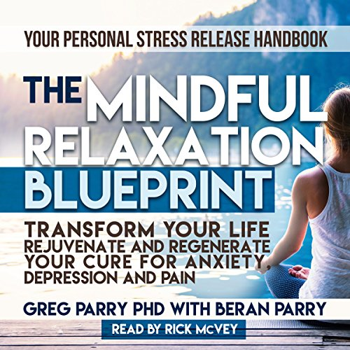 The Mindful Relaxation Blueprint audiobook cover art