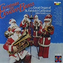 Christmas with the Canadian Brass and the Great Organ of St. Patrick's Cathedral by Canadian Brass