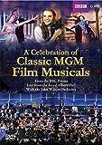 A Celebration of Classic MGM Fil...