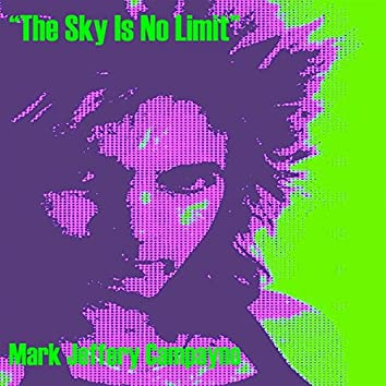 The Sky Is No Limit
