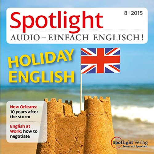 Spotlight Audio - Holiday English. 8/2015 Titelbild