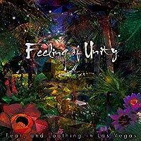 Feeling of Unity by Fear & Loathing In Las Vegas (2015-09-30)