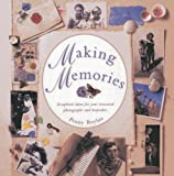 Making Memories: Scrapbook ideas for your treasured photographs and keepsakes