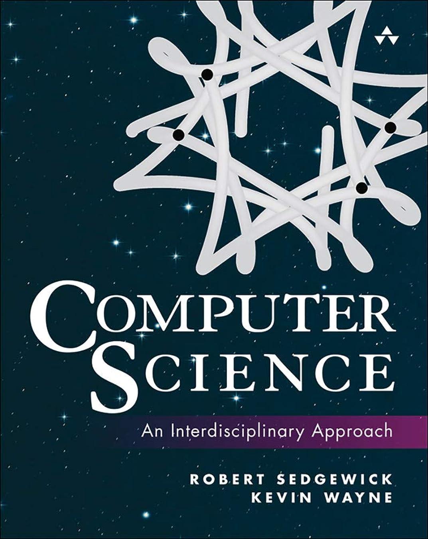 被る真剣に有名人Computer Science: An Interdisciplinary Approach (English Edition)