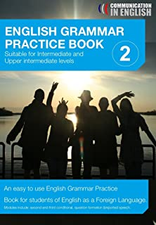 EFL Students English Grammar Practice Book Two (Communication in English 1) (English Edition)