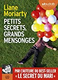 Petits secrets, grands mensonges - Livre audio 2 CD MP3 - Audiolib - 18/01/2017