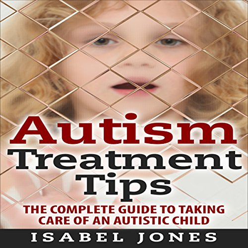 Autism Treatment Tips audiobook cover art