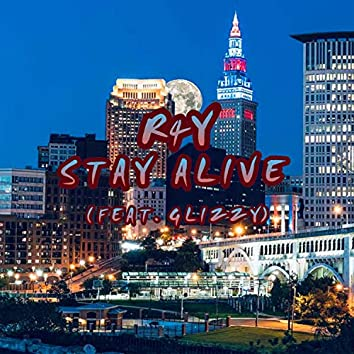 Stay Alive (feat. Glizzy)