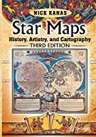 Star Maps: History, Artistry, and Cartography (Springer Praxis Books)
