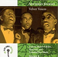 Southern Journey, Vol. 8: Velvet Voices - Eastern Shores Choirs, Quartets, And Colonial Era Music