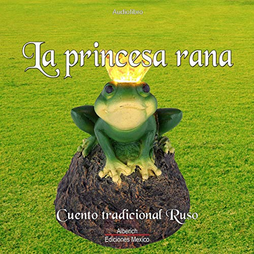 La princesa rana [The Frog Princess] Titelbild