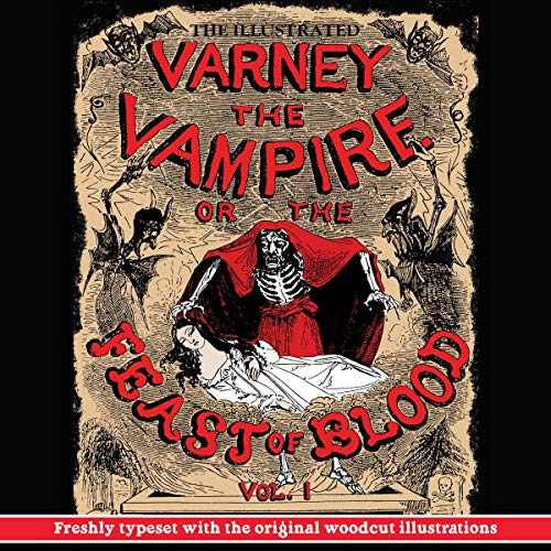 Varney the Vampire; or, The Feast of Blood: Volume I cover art