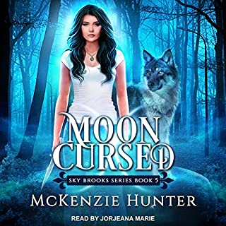 Moon Cursed     Sky Brooks, Book 5              By:                                                                                                                                 McKenzie Hunter                               Narrated by:                                                                                                                                 Jorjeana Marie                      Length: 11 hrs and 54 mins     104 ratings     Overall 4.9