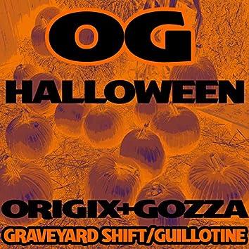 OG Halloween Graveyardshift Guillotine (feat. Gozza)