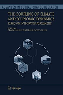 The Coupling of Climate and Economic Dynamics: Essays on Integrated Assessment