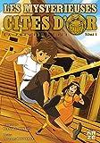 Les Mystérieuses Cités d'Or - La Première Cité T01