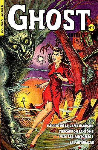 Couverture du livre Ghost comics N° 1 (traduction): Histoires de fantômes de l'âge d'or de la BD US