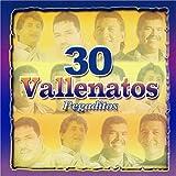 30 Vallenatos Pegaditos