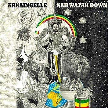 Nah Watah Down