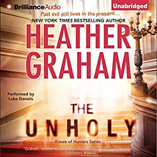 The Unholy     Krewe of Hunters              Written by:                                                                                                                                 Heather Graham                               Narrated by:                                                                                                                                 Luke Daniels                      Length: 9 hrs and 46 mins     1 rating     Overall 5.0